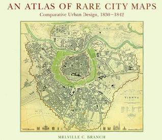 Atlas of Rare City Maps: Comparative Urban Design, 1830-1842 978-1568980737 MOBI EPUB