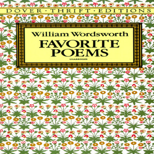 Favorite Poems by William Wordsworth