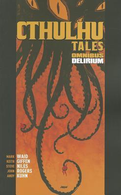 Cthulhu Tales Omnibus by Mark Waid