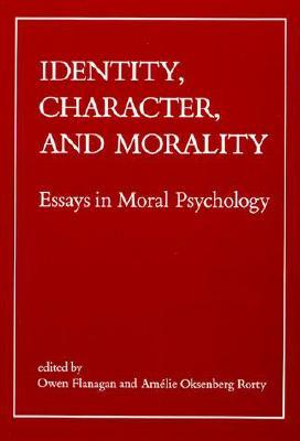 identity character and morality essays in moral psychology by  2134082