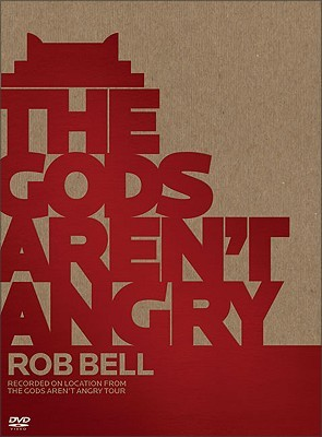 The Gods Arent Angry--Rob Bell