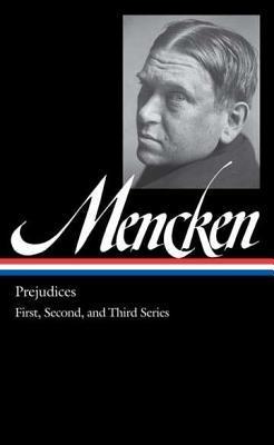 Prejudices by H.L. Mencken