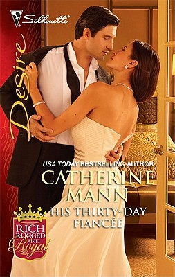 His Thirty-Day Fiancee by Catherine Mann