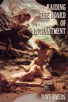 Raiding the Hoard of Enchantment