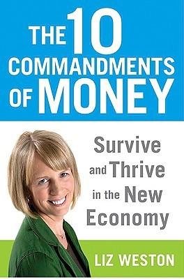 The 10 Commandments of Money by Liz Pulliam Weston