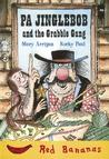 Pa Jinglebob and the Grabble Gang by Mary Arrigan