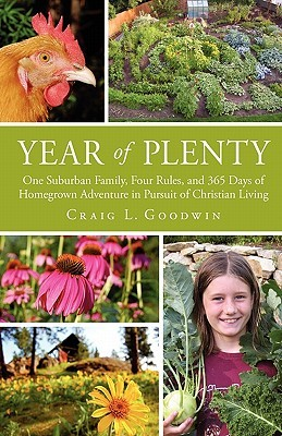 Year of Plenty by Craig L. Goodwin