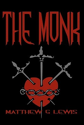 The Monk: Cool Collector's Edition - Printed in Modern Gothic Fonts