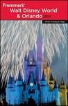 Frommer's Walt Disney World & Orlando 2010