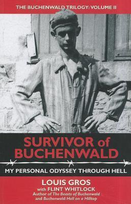 Survivor of Buchenwald: My Personal Odyssey Through Hell (Buchenwald Trilogy, #2)