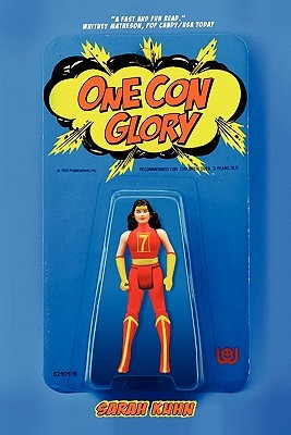 One Con Glory by Sarah Kuhn