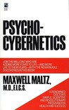 Psycho-Cybernetics, A New Way to Get More Living Out of Life