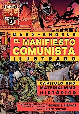 El Manifiesto Comunista, Capitulo Uno: Materialismo Histórico