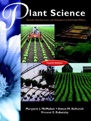 Hartmann's Plant Science: Growth, Development, and Utilization of Cultivated Plants