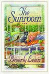 The Sunroom by Beverly  Lewis