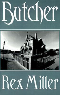 Butcher by Rex Miller