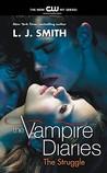 The Struggle by L.J. Smith