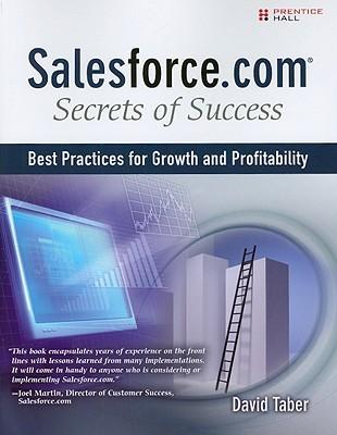 Salesforce.com Secrets of Success by David Taber