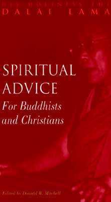 Spiritual Advice for Buddhists and Christians