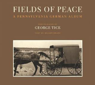 Fields of Peace: A Pennsylvania German Album