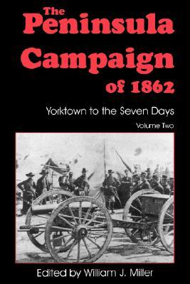 the-peninsula-campaign-of-1862-yorktown-to-the-seven-days-vol-2
