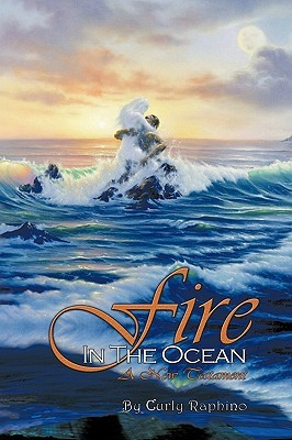 Fire in the Ocean: A New Testament