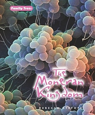 The Moneran Kingdom by Rebecca Stefoff
