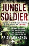 Jungle Soldier: The True Story of Freddy Spencer Chapman