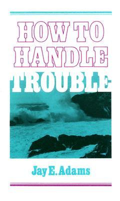 how-to-handle-trouble
