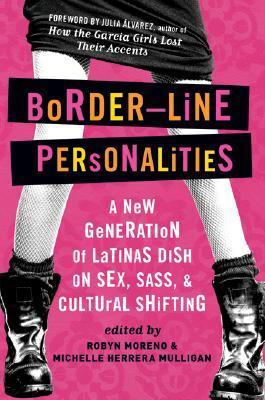 Border-Line Personalities by Michelle Herrera Mulligan