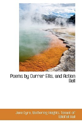 Poems by Currer Ellis, and Action Bell