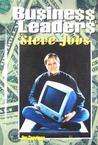 Business Leaders: Steve Jobs (Business Leaders)