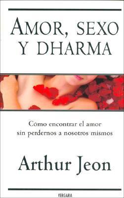 Amor, Sexo y Dharma