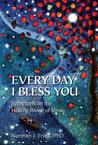 Every Day I Bless You: Reflections on the Healing Power of Shiva