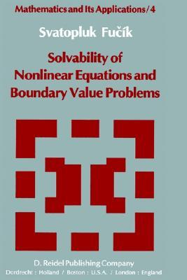Solvability Of Nonlinear Equations And Boundary Value Problems