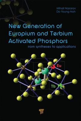 New Generation of Europium- And Terbium-Activated Phosphors: From Syntheses to Applications