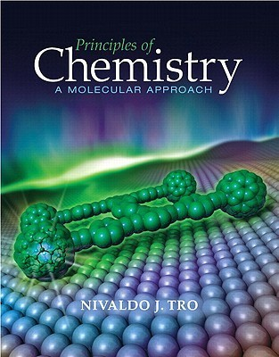 Principles of Chemistry: A Molecular Approach [with MasteringChemistry & eText Access Code]