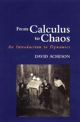 From Calculus to Chaos: An Introduction to Dynamics