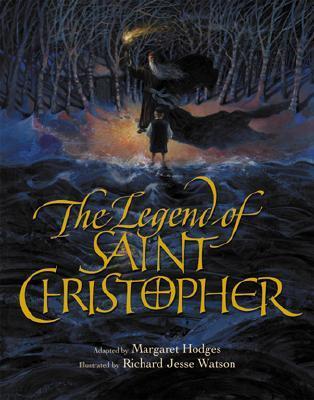 The Legend of Saint Christopher by Margaret Hodges