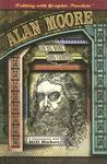 Alan Moore on His Work and Career by Alan Moore