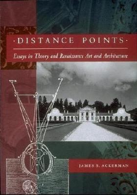 Distance Points: Studies in Theory and Renaissance Art and Architecture