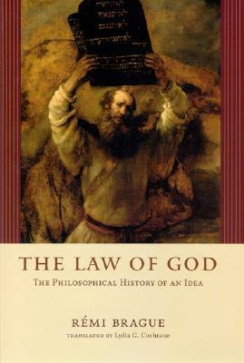 The Law of God: The Philosophical History of an Idea