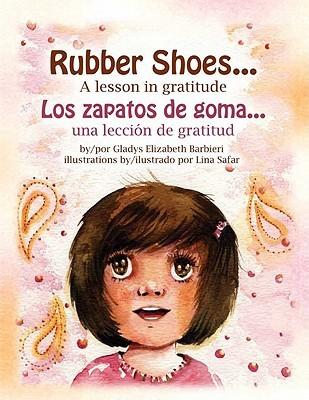 Rubber Shoes... A Lesson in Gratitude by Gladys Elizabeth Barbieri