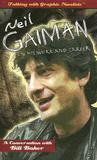 Neil Gaiman on His Work and Career by Bill Baker