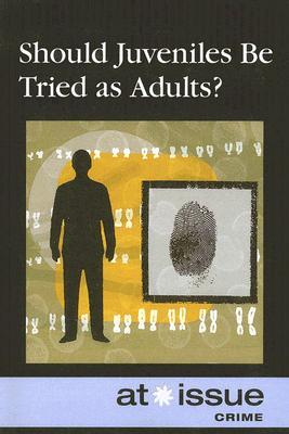 should-juveniles-be-tried-as-adults