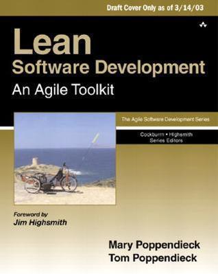 Lean Software Development: An Agile Toolkit
