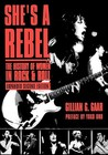 She's A Rebel: The History of Women in Rock & Roll