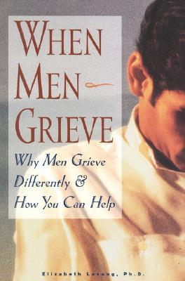 When Men Grieve: Why Men Grieve Differently and How You Can Help Epub Free Download