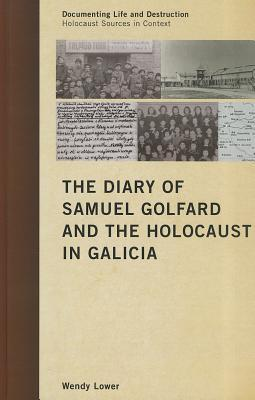 the-diary-of-samuel-golfard-and-the-holocaust-in-galicia