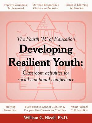 Developing Resilient Youth: Classroom Activities for Social-Emotional Competence